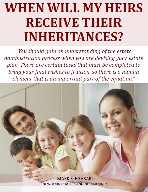 When Will My Heirs Receive Their Inheritances
