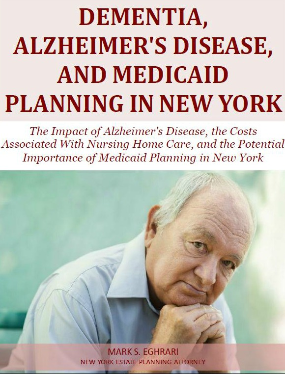 Dementia, Alzheimer's Disease, and Medicaid Planning in New York