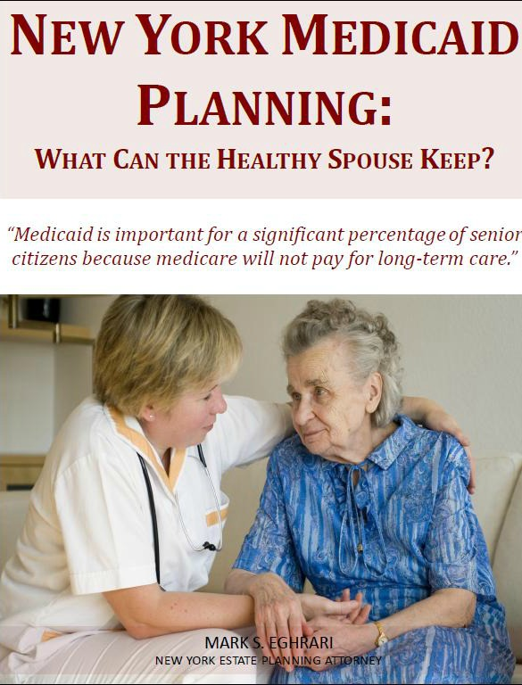 New York Medicaid Planning: What Can the Healthy Spouse Keep