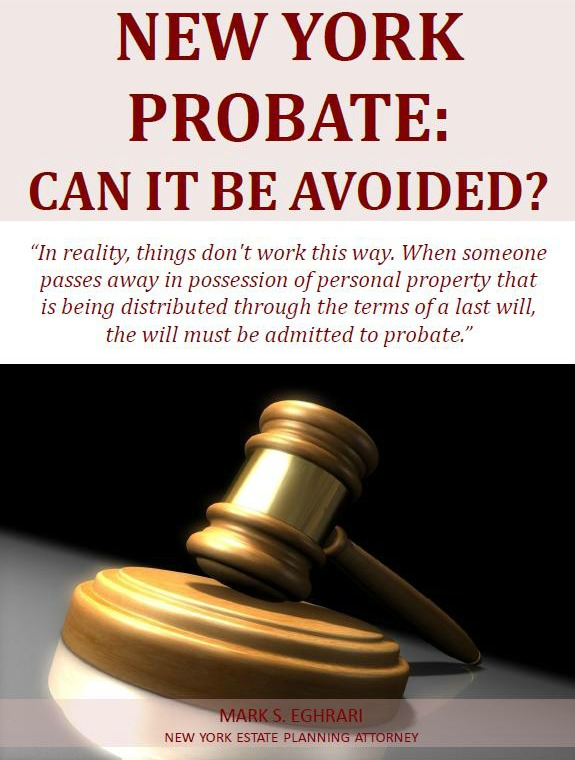New York Probate: Can It be Avoided