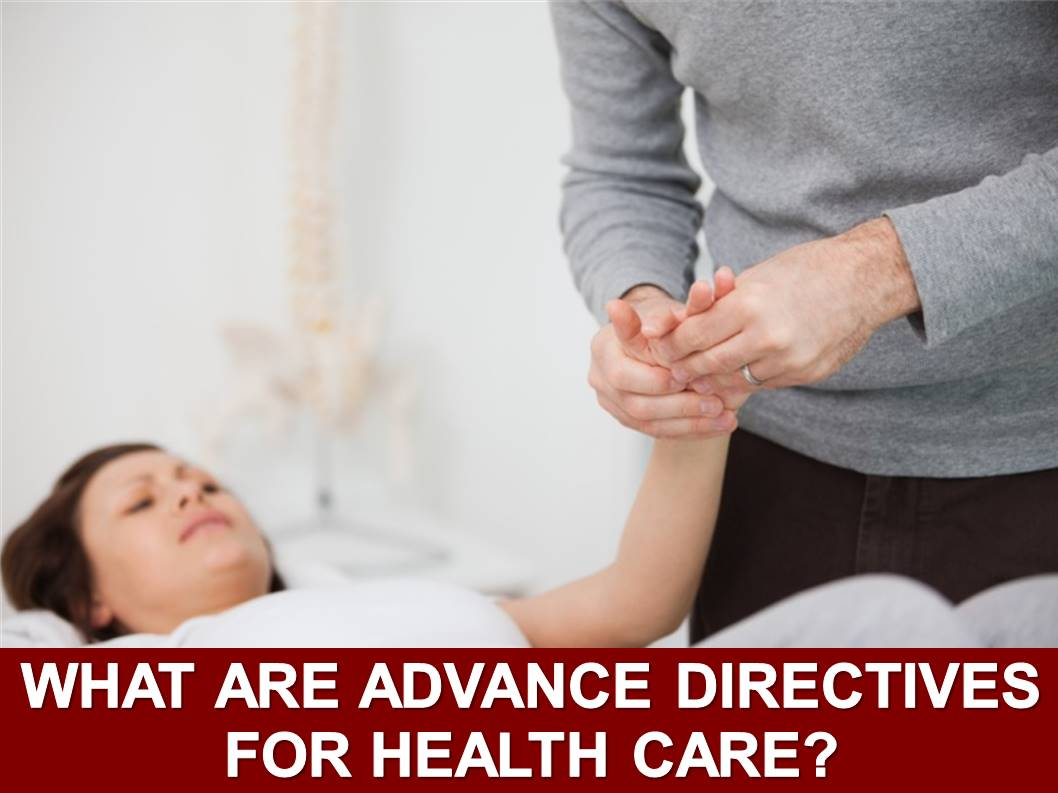 Advance Directives for Health Care