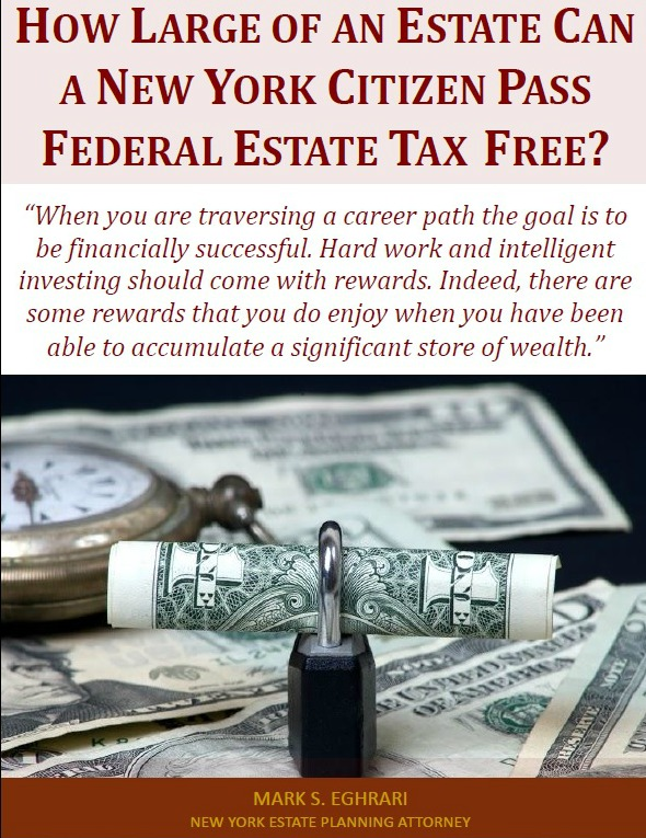 How Large of an Estate Can a New York Citizen Pass Federal Estate Tax Free